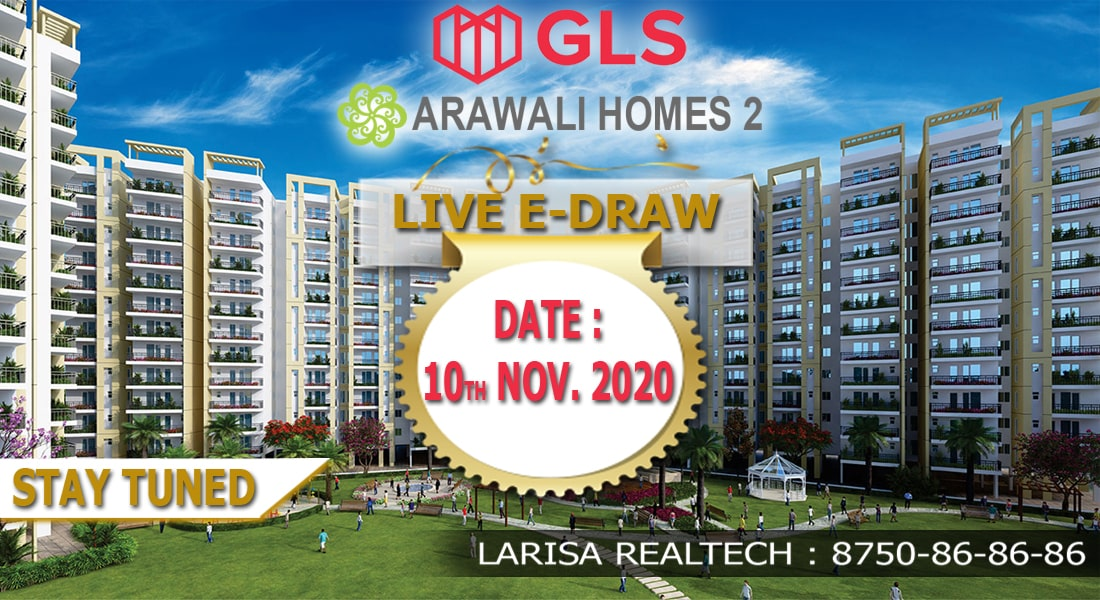 GLS Arawali Homes 2 Draw Date and Draw Result