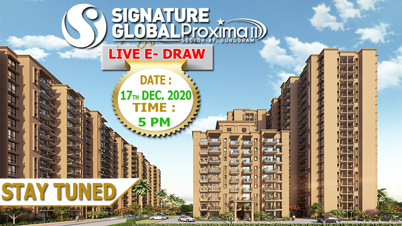 Signature Global Proxima 2 DRAW Date and Draw RESULT