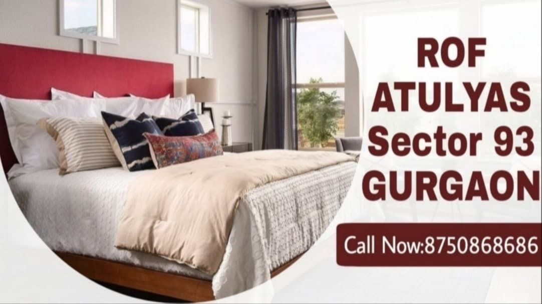 ROF ATULYAS New Upcoming Affordable Housing project Sector 93 Gurgaon