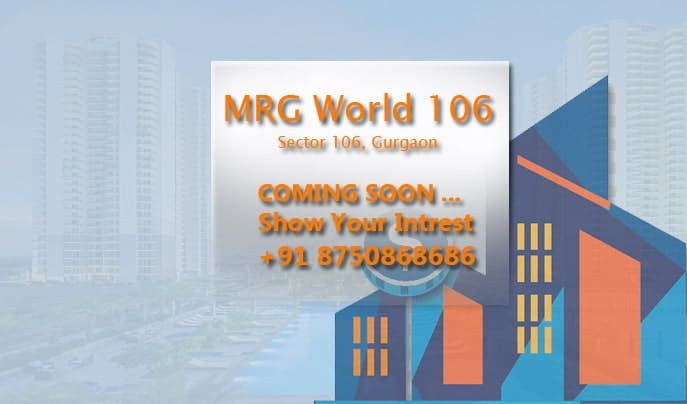 mrg world 106, sector 106 Gurgaon