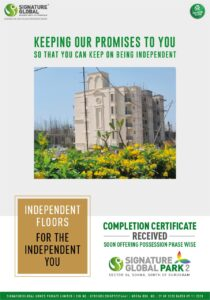 completion certificate received of Signature global park 2