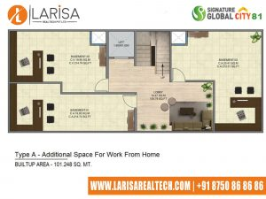 Signature Global City 81 TYPE A(ADDITIONAL SPACE WORK FROM HOME)